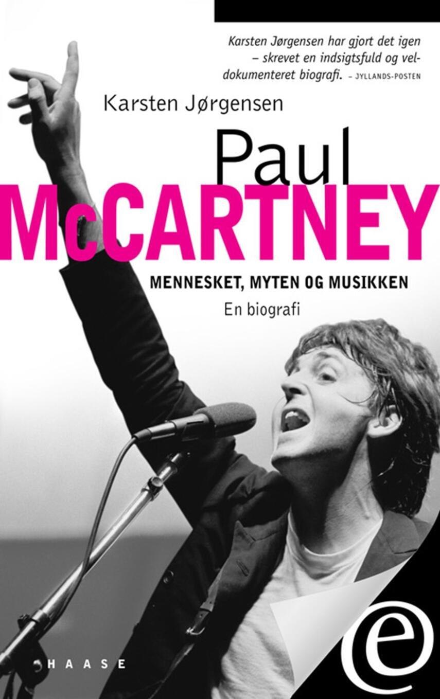 Karsten Jørgensen (f. 1955): Paul McCartney : mennesket, myten og musikken : en biografi