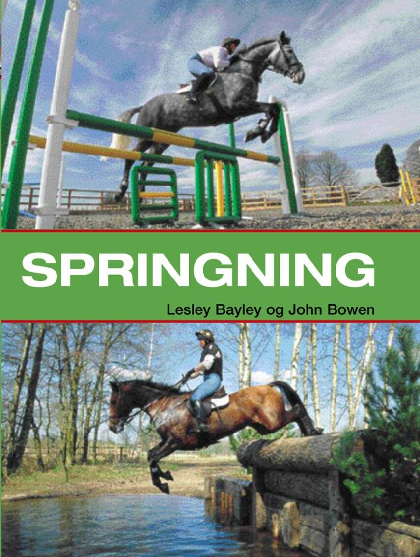 Lesley Bayley, John Bowen: Springning