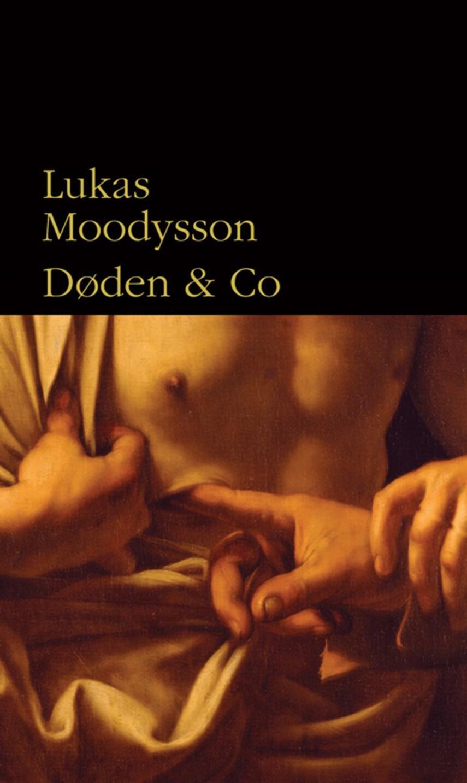 Lukas Moodysson: Døden & co