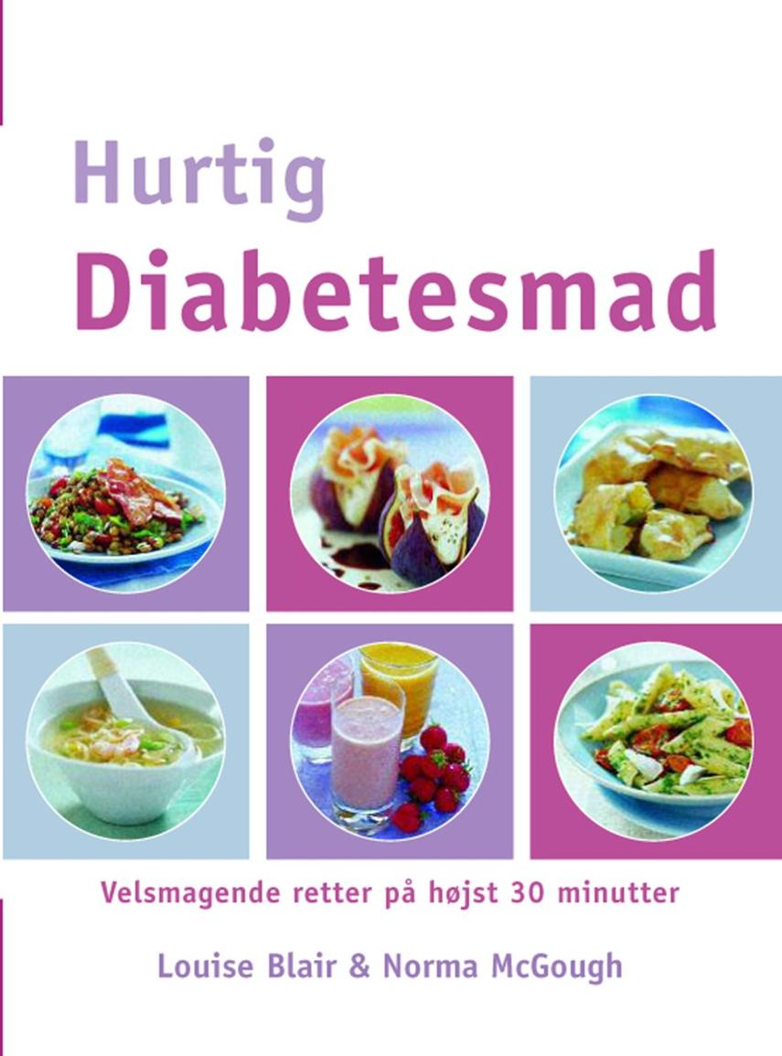Louise Blair, Norma McGough: Hurtig diabetesmad : velsmagende retter på højst 30 minutter