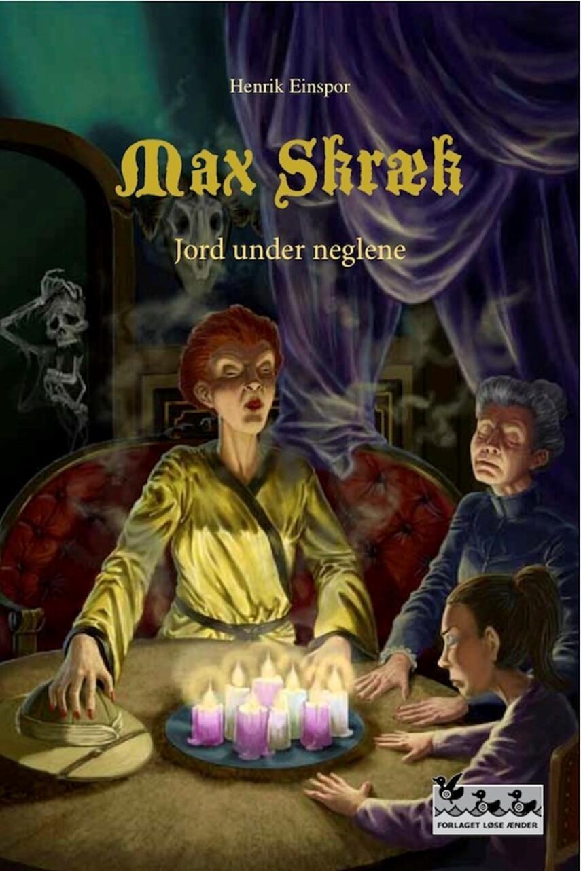 Henrik Einspor: Max Skræk. 5, Jord under neglene