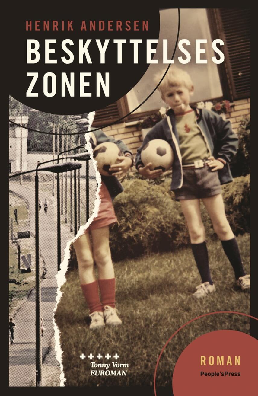 Henrik Andersen (f. 1966): Beskyttelseszonen : roman