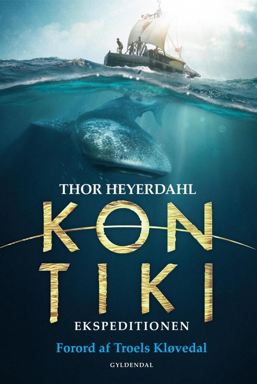 Thor Heyerdahl: Kon-Tiki ekspeditionen