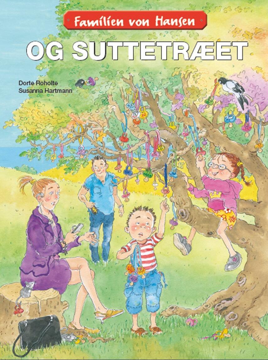 Dorte Roholte: Familien von Hansen og suttetræet