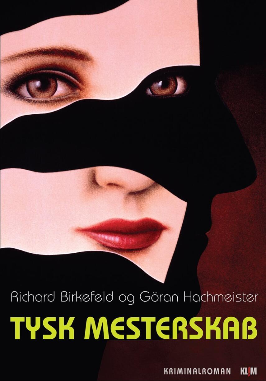 Richard Birkefeld: Tysk mesterskab : kriminalroman