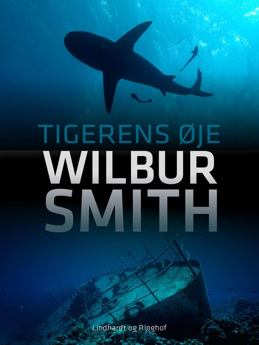Wilbur A. Smith: Tigerens øje
