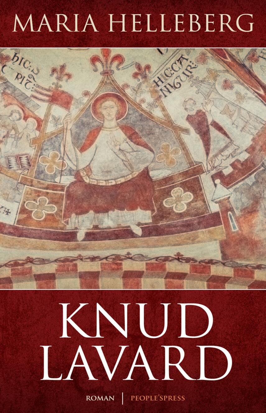 Maria Helleberg: Knud Lavard : roman