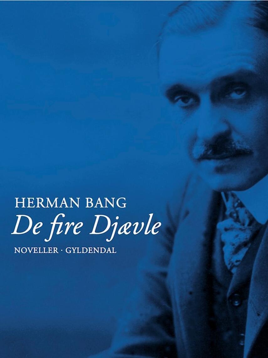 Herman Bang: De fire djævle : noveller