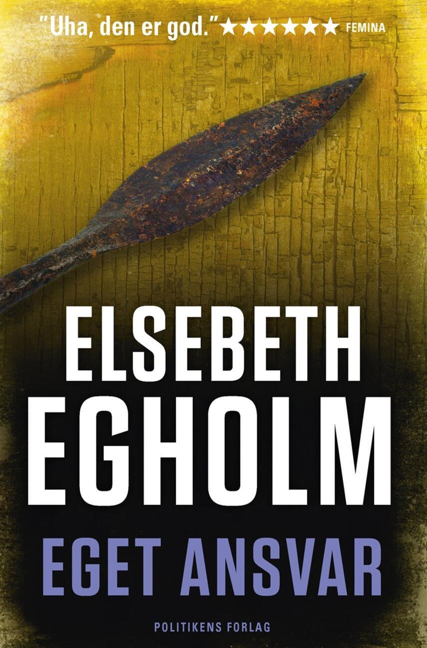 Elsebeth Egholm: Eget ansvar