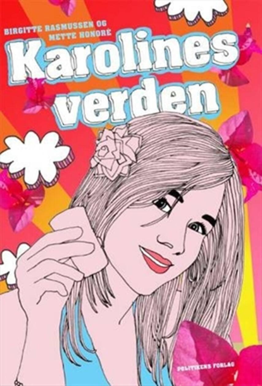 Birgitte Rasmussen (f. 1971): Karolines verden