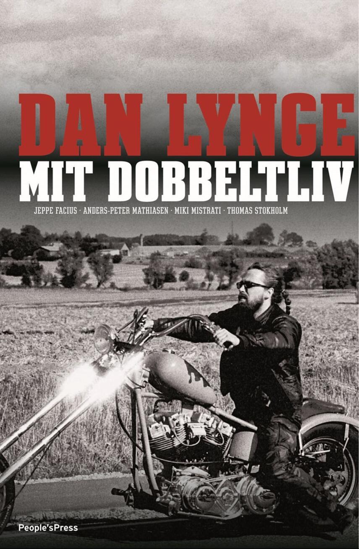 Dan Lynge, Jeppe Facius: Dan Lynge - mit dobbeltliv