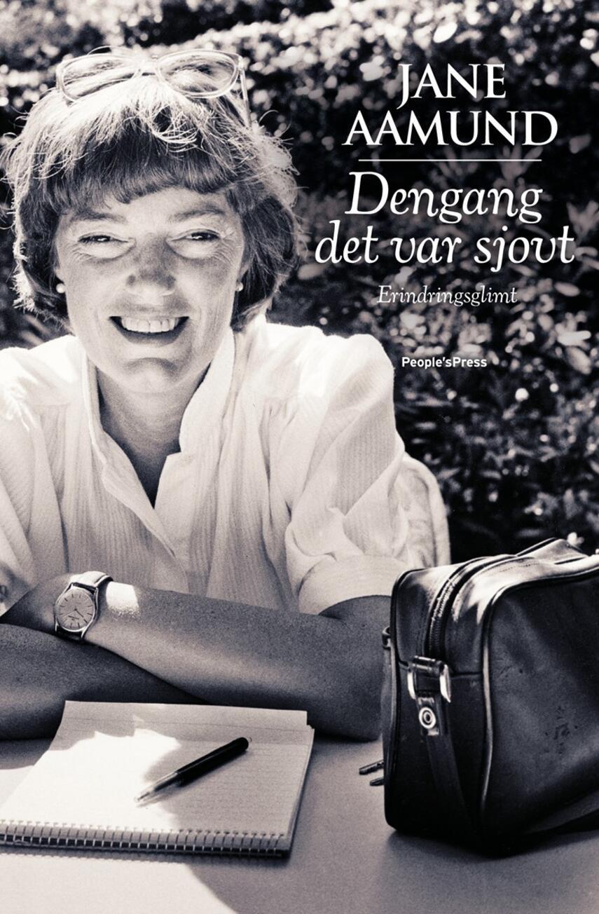 Jane Aamund: Dengang det var sjovt : erindringsglimt