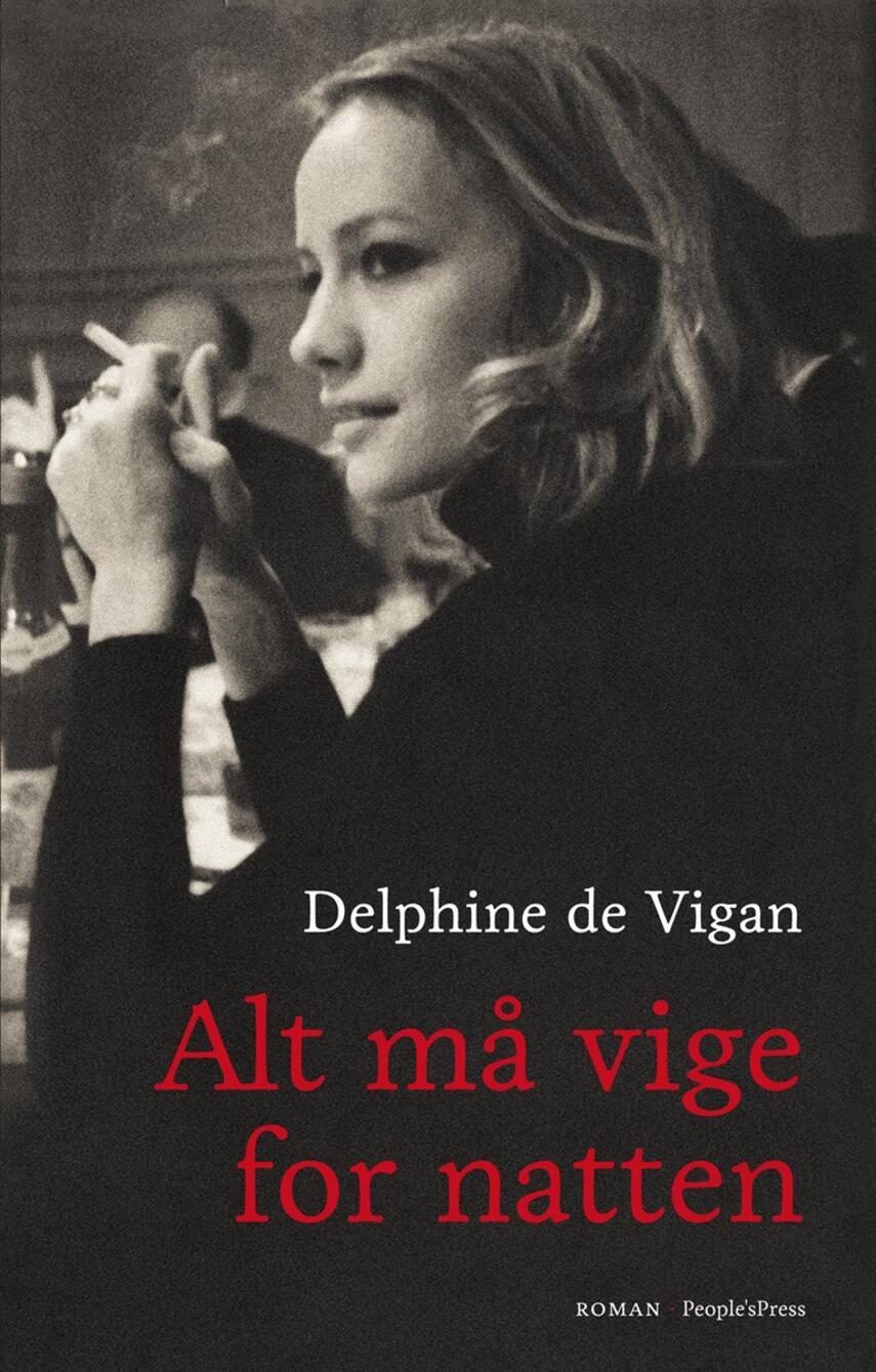 Delphine de Vigan: Alt må vige for natten