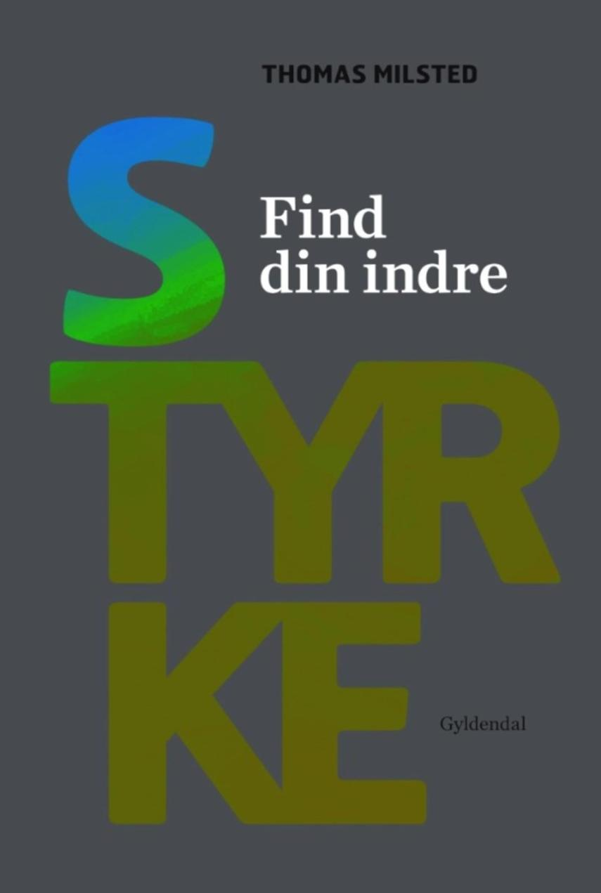 Thomas Milsted, Anna Bridgwater: Find din indre styrke