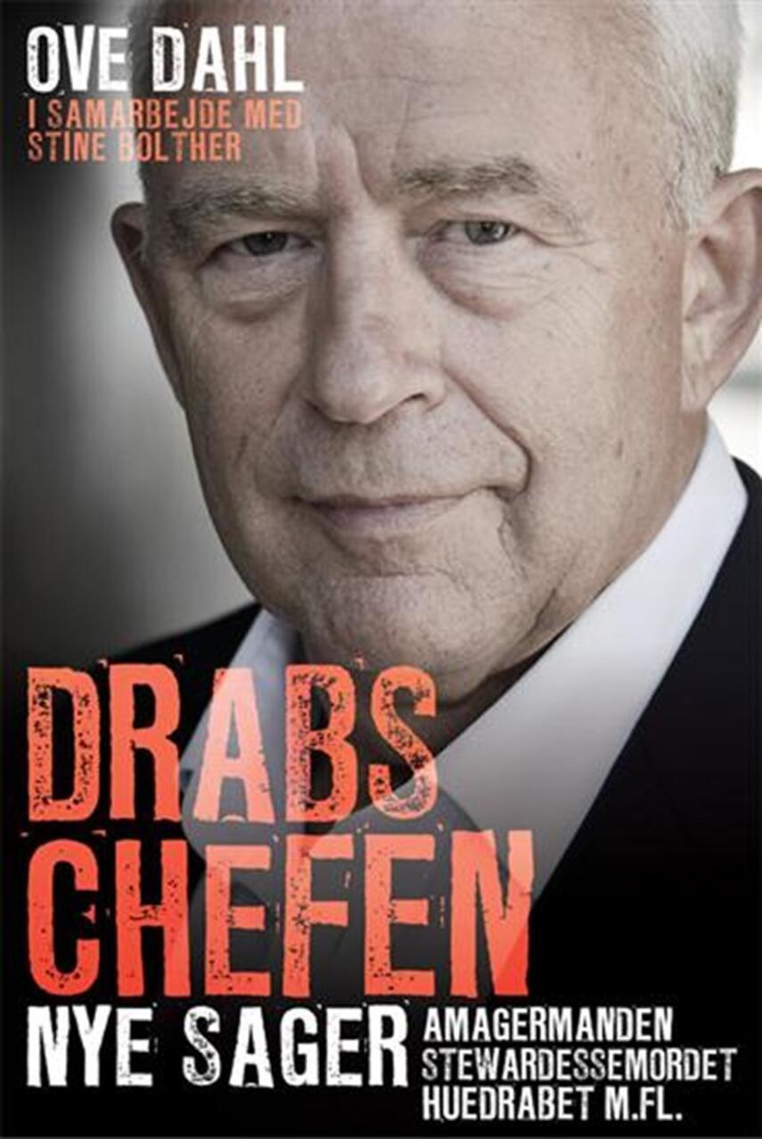 Ove Dahl, Stine Bolther: Drabschefen - nye sager