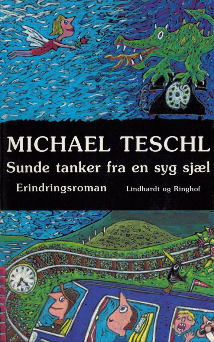 Michael Teschl: Sunde tanker fra en syg sjæl : en erindringsroman