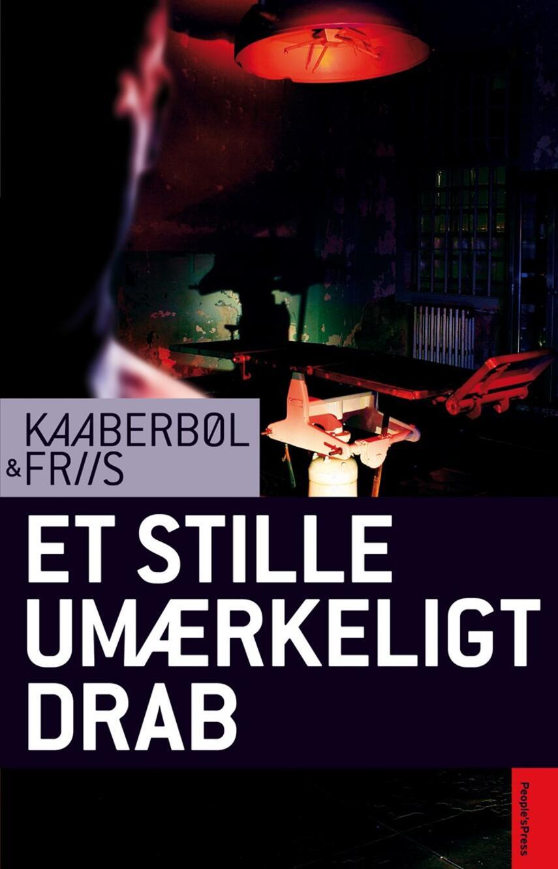 Lene Kaaberbøl: Et stille umærkeligt drab