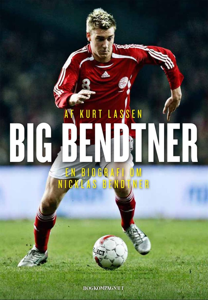 Kurt Lassen (f. 1964): Big Bendtner