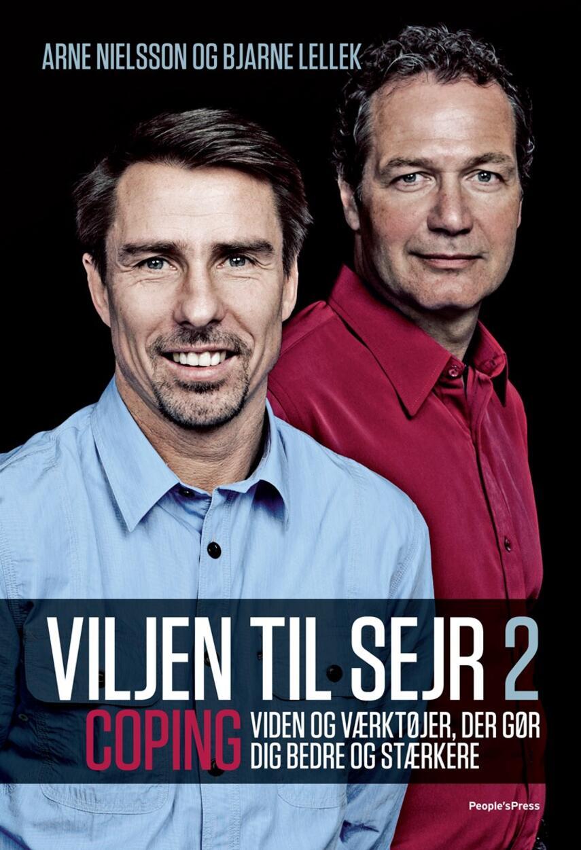 Arne Nielsson, Bjarne Lellek, Jan Løfberg: Viljen til sejr 2 : viden og værktøjer, der gør dig bedre og stærkere
