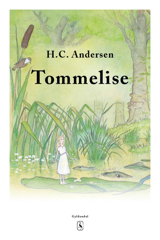 H. C. Andersen (f. 1805): Tommelise