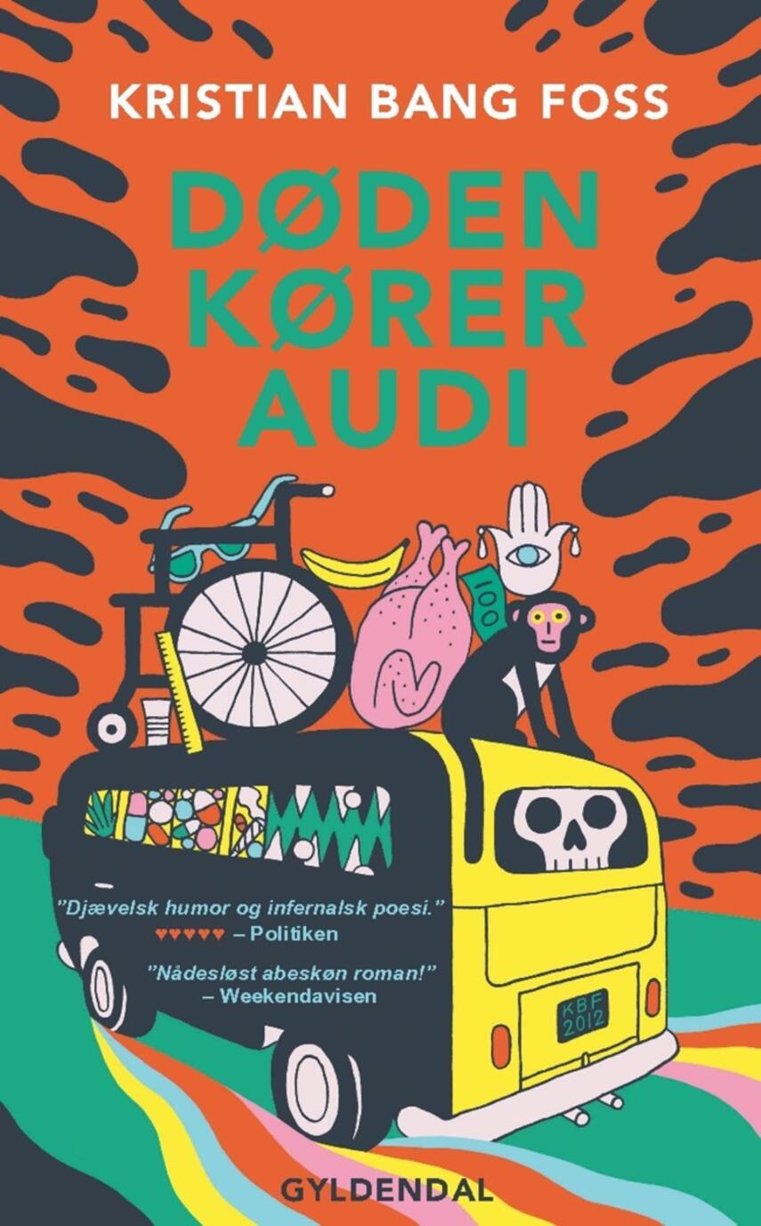 Kristian Bang Foss: Døden kører Audi : roman