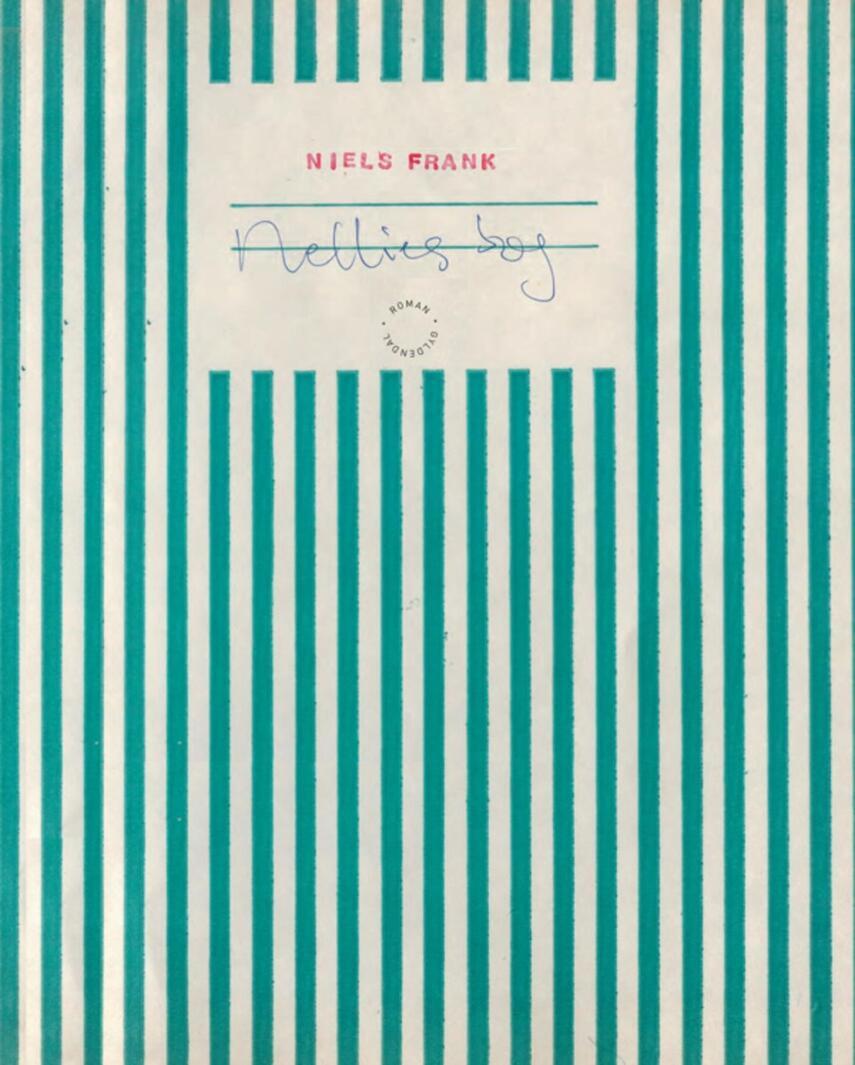 Niels Frank (f. 1963): Nellies bog : roman