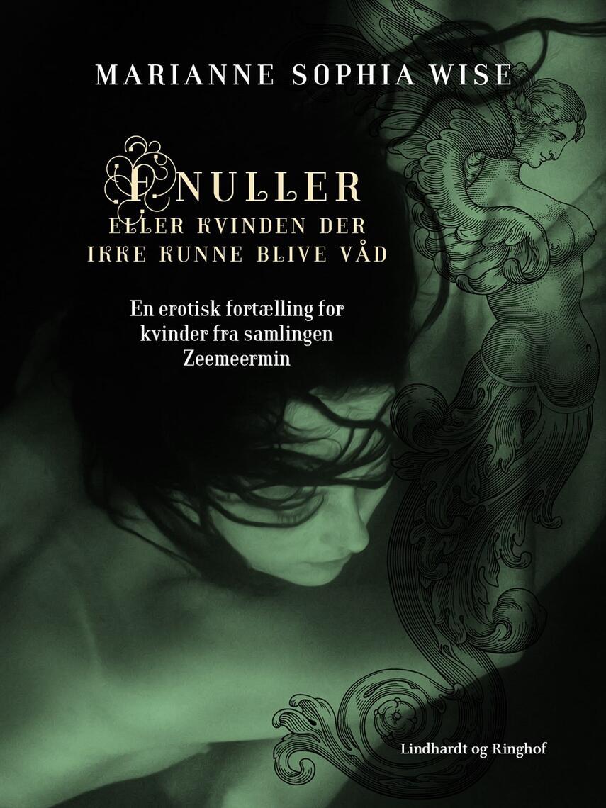 Marianne Sophia Wise: Fnuller : en erotisk fortælling for kvinder fra samlingen Zeemeermin