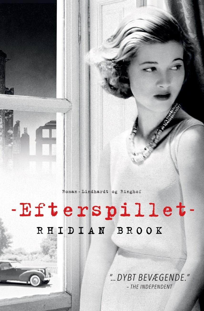 Rhidian Brook: Efterspillet