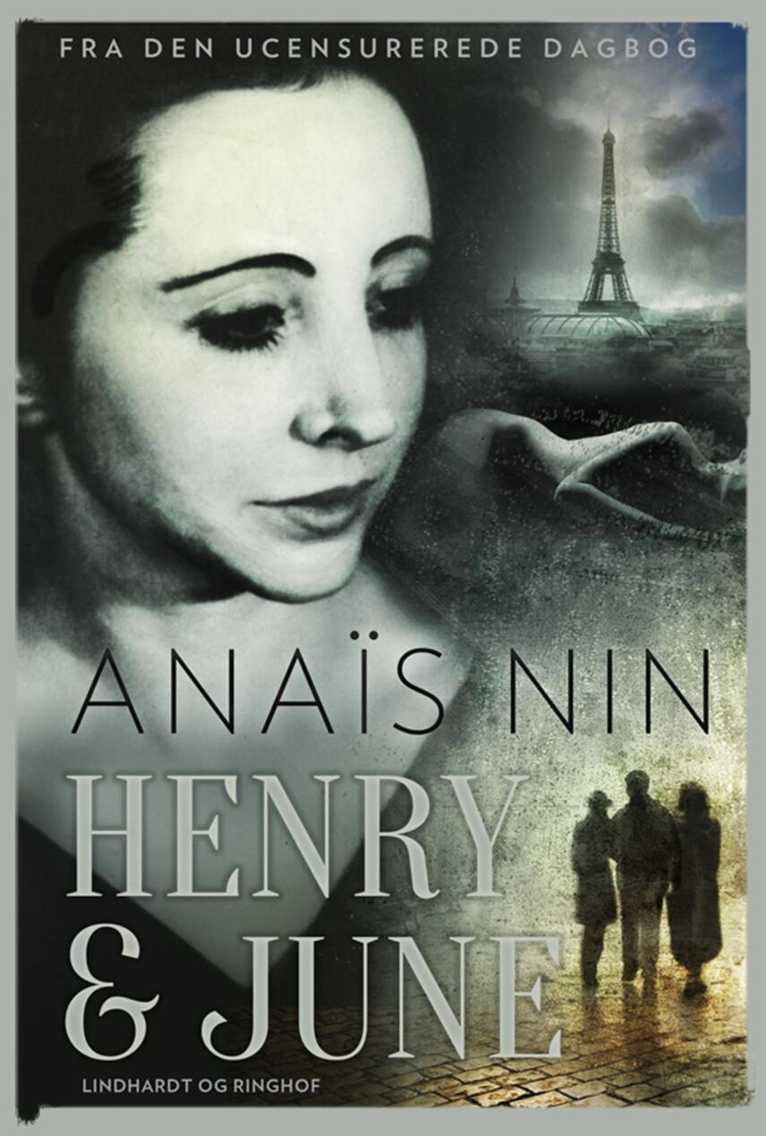 Anaïs Nin: Henry & June : fra den ucensurerede dagbog