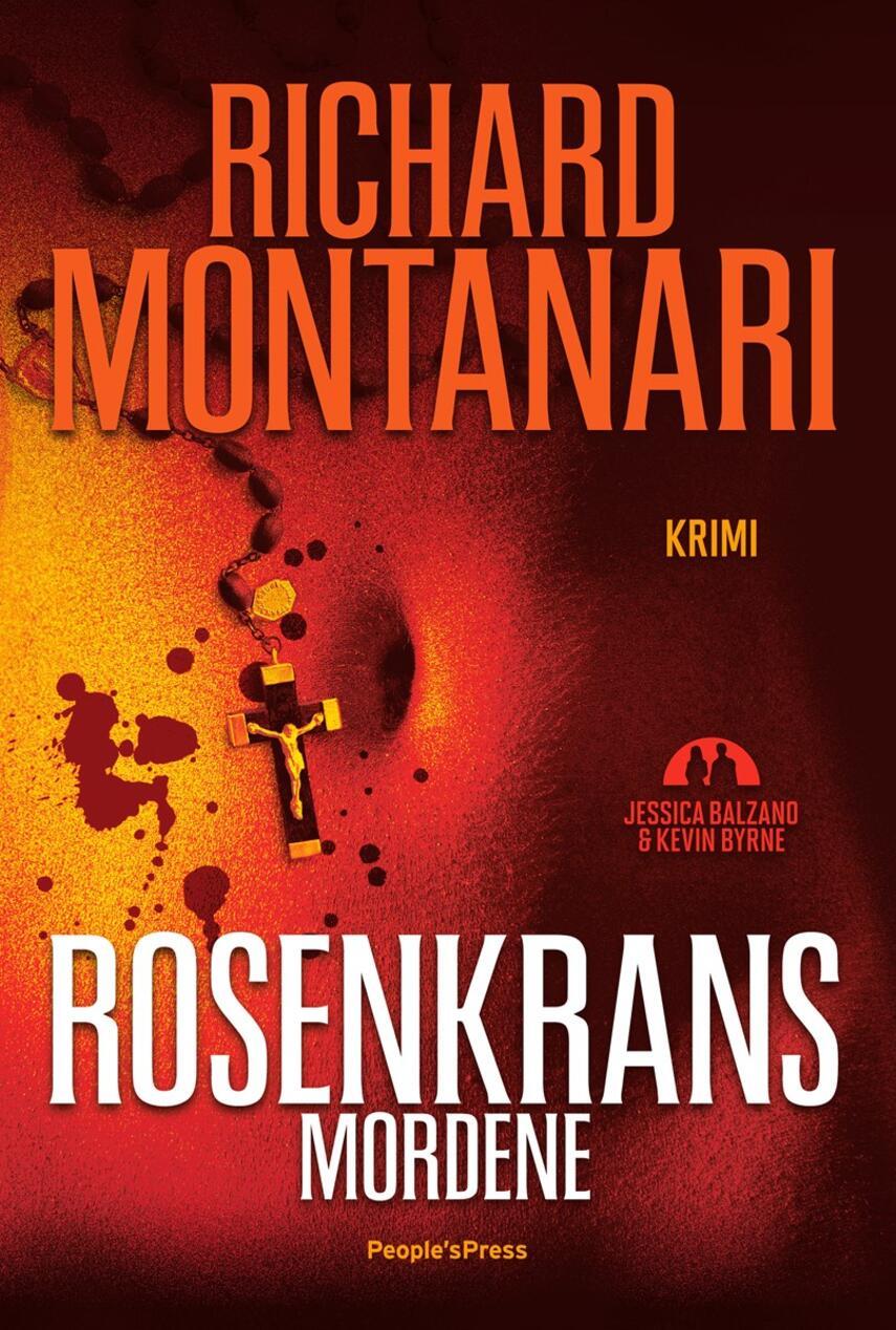 Richard Montanari: Rosenkrans-mordene : krimi