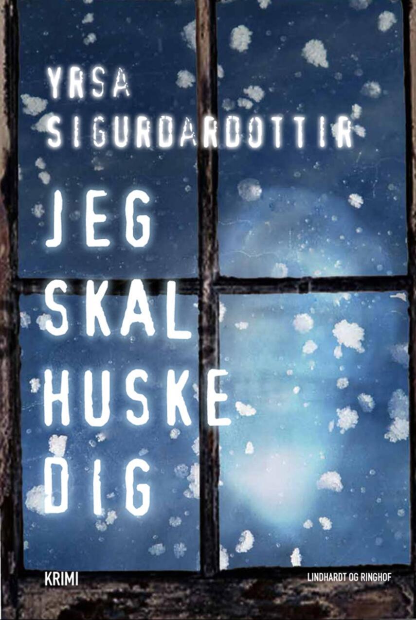 Yrsa Sigurðardóttir: Jeg skal huske dig