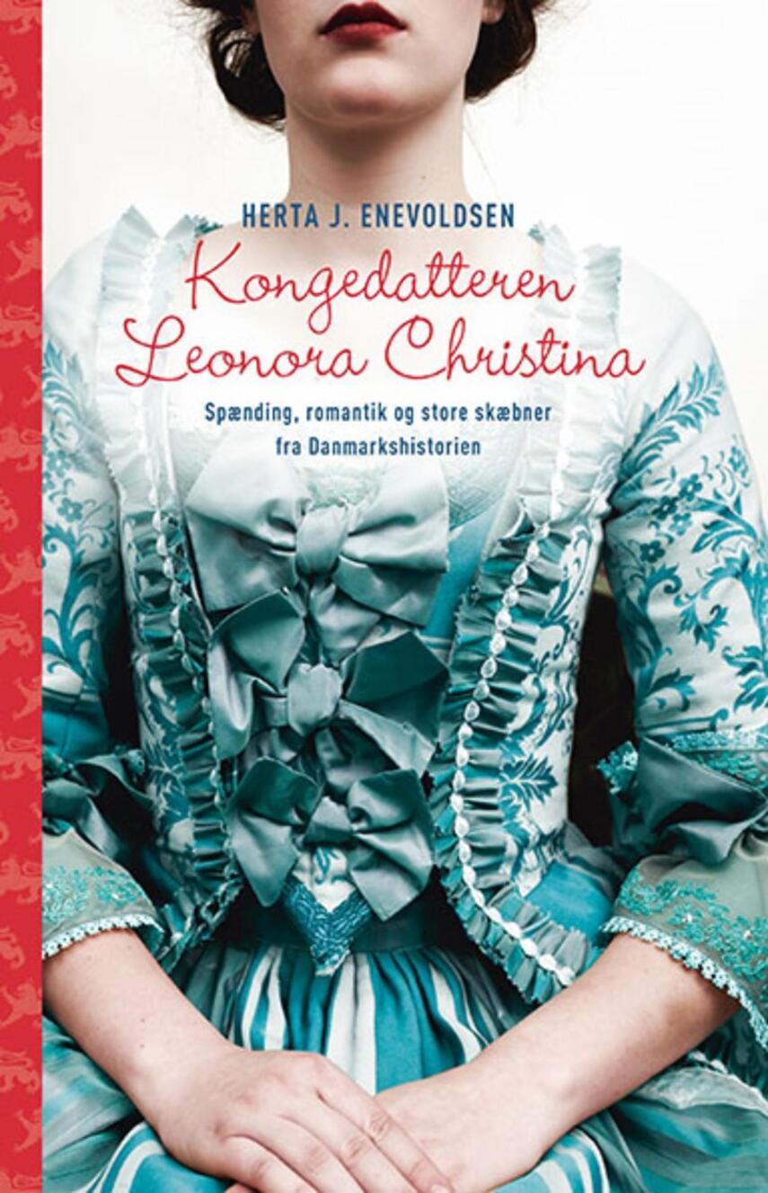 Herta J. Enevoldsen: Kongedatteren Leonora Christina