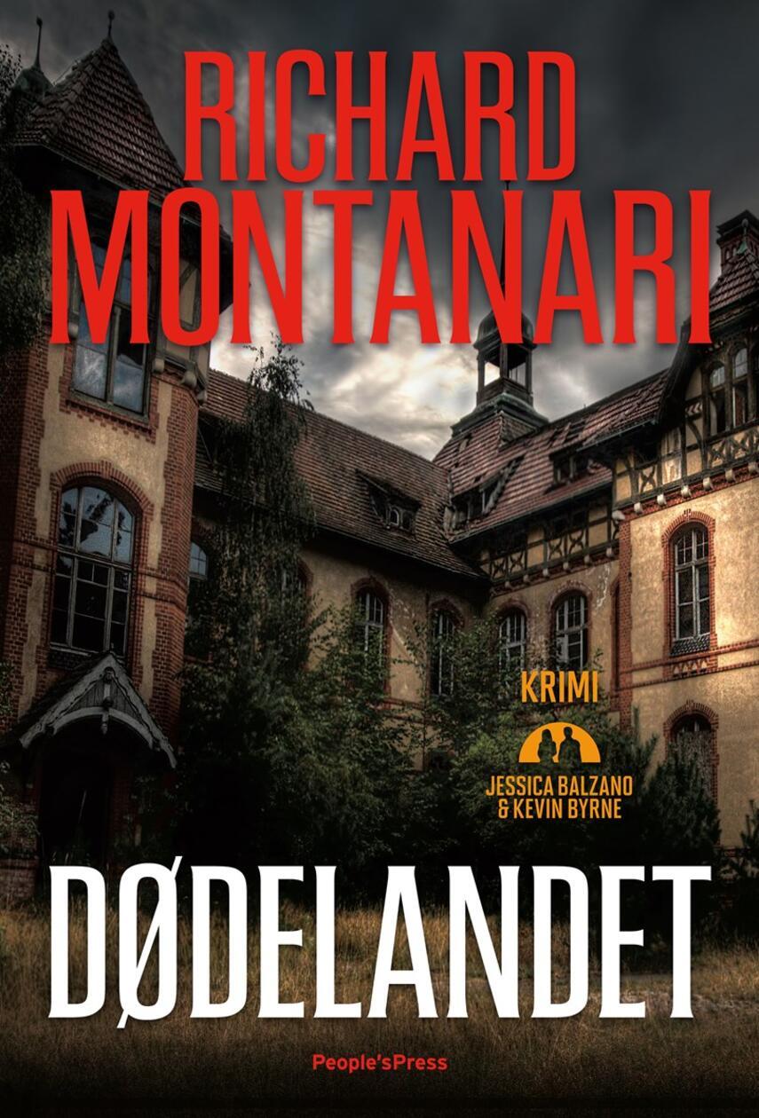 Richard Montanari: Dødelandet : kriminalroman