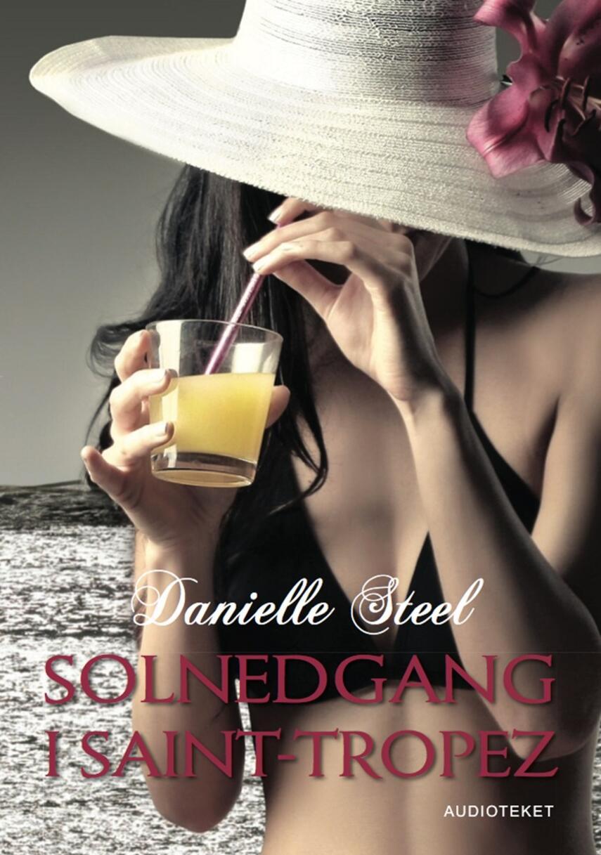 Danielle Steel: Solnedgang i Saint-Tropez