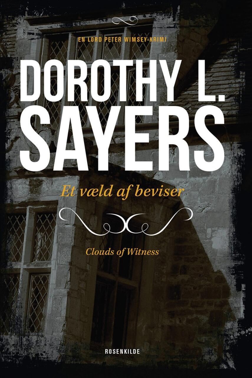 Dorothy L. Sayers: Et væld af beviser