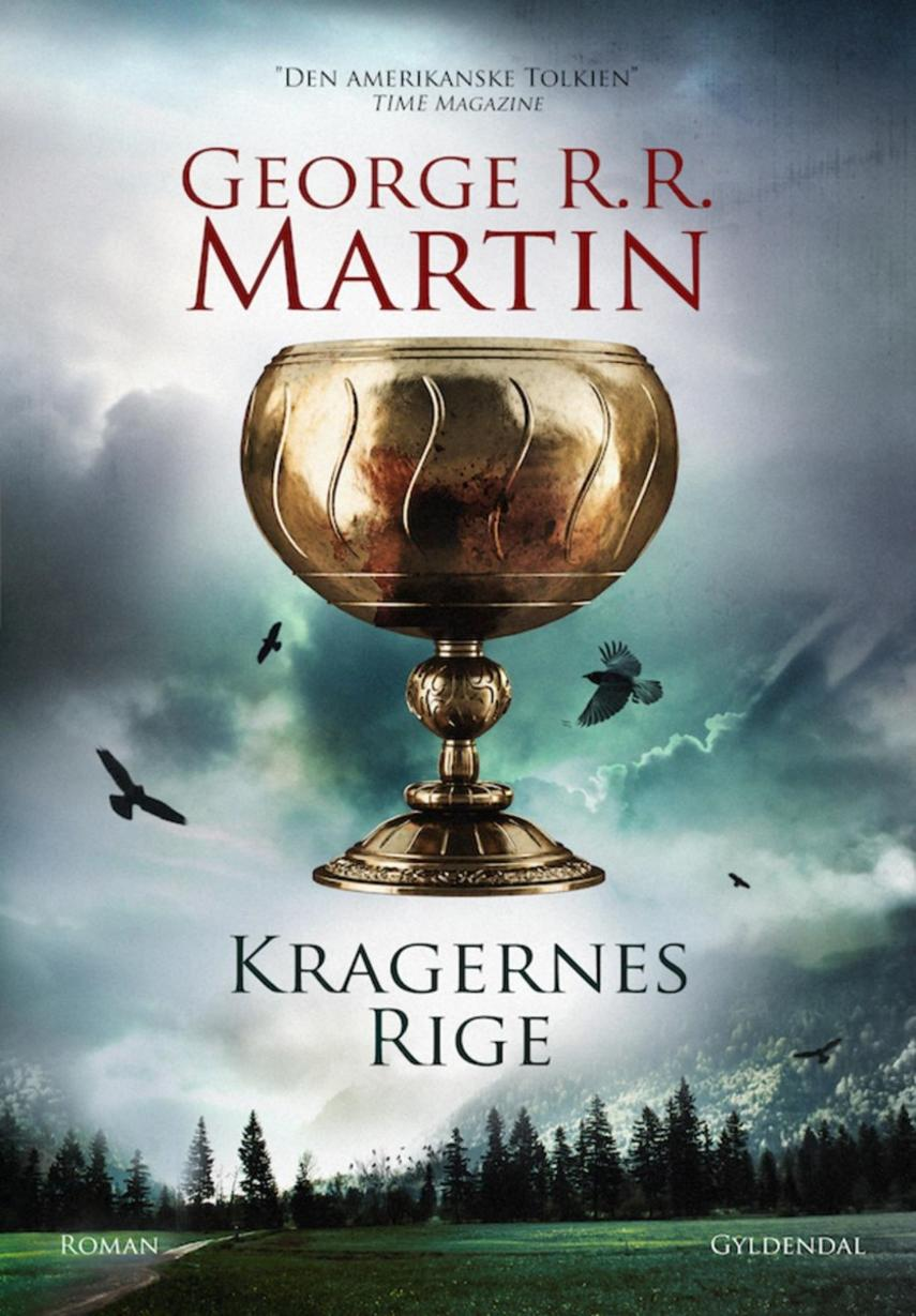 George R. R. Martin: Kragernes rige