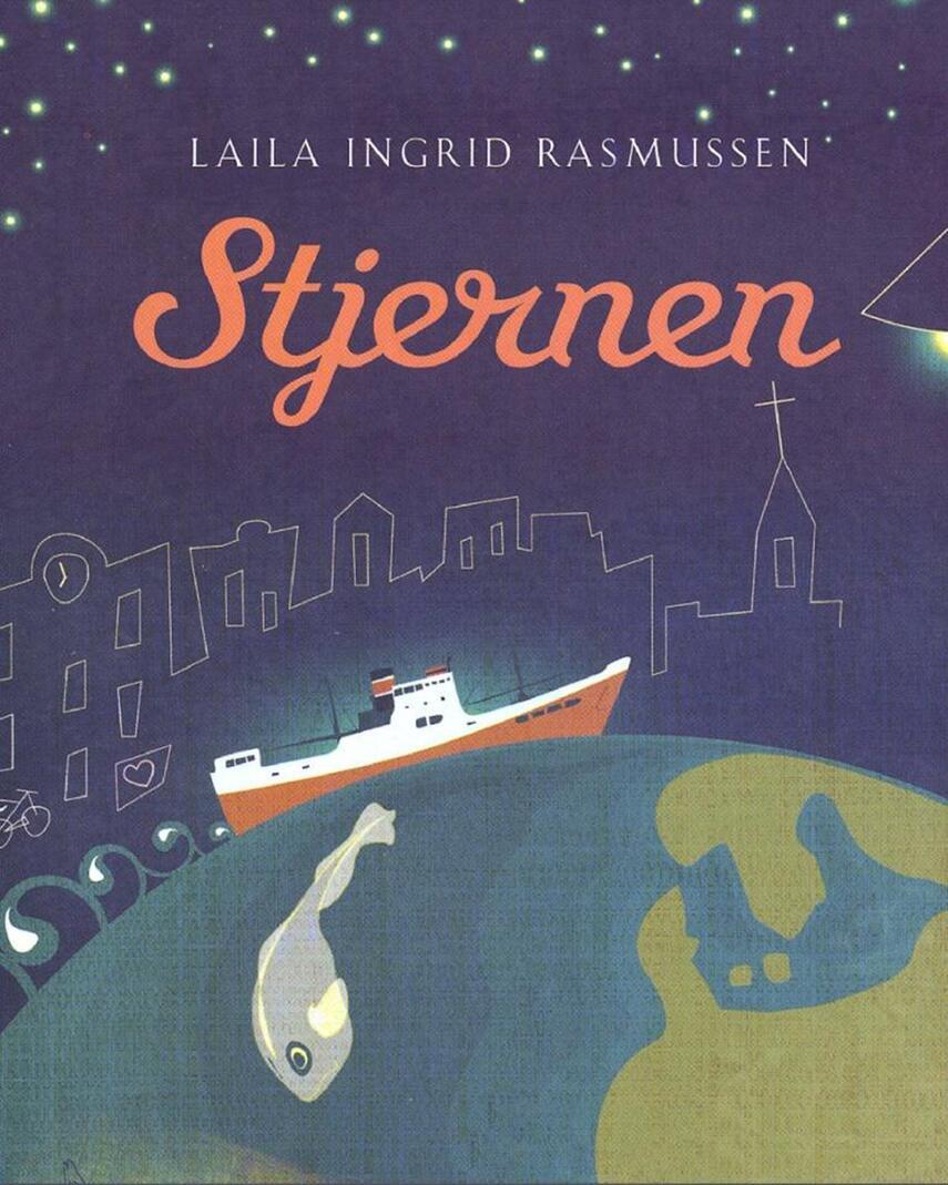 Laila Ingrid Rasmussen (f. 1960): Stjernen