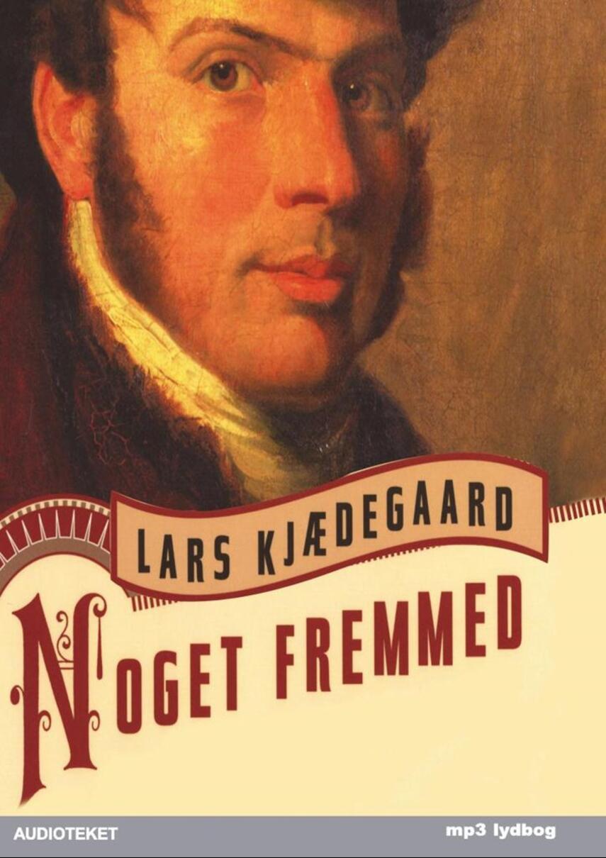 Lars Kjædegaard: Noget fremmed