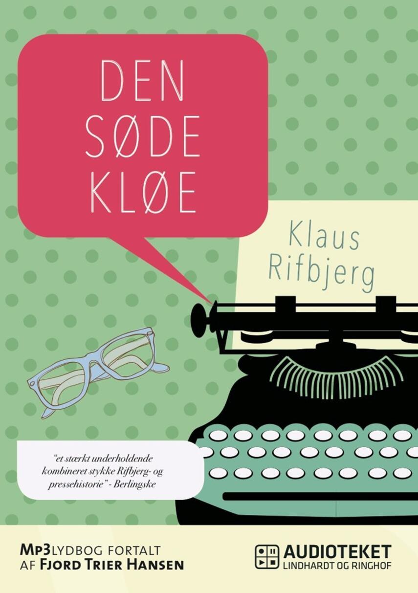 Klaus Rifbjerg: Den søde kløe