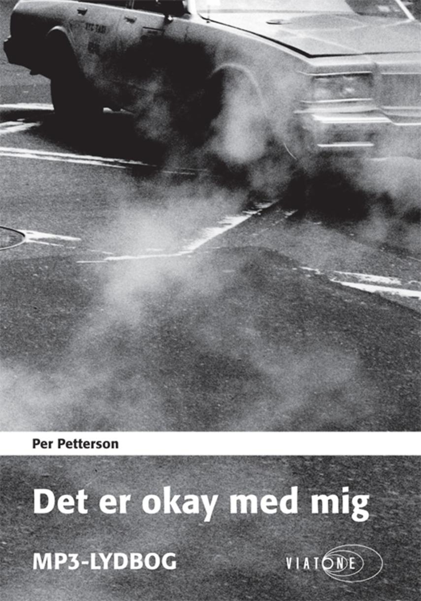 Per Petterson: Det er okay med mig