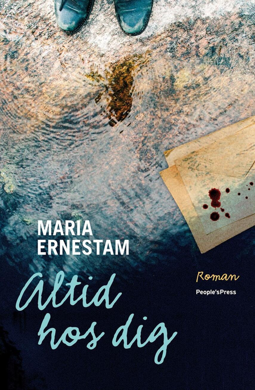 Maria Ernestam: Altid hos dig