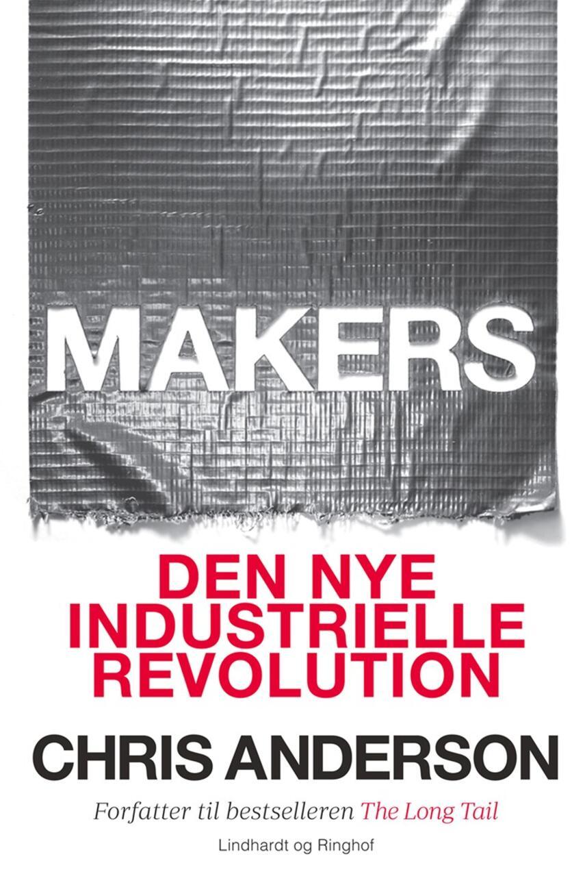 Chris Anderson (f. 1961): Makers : den nye industrielle revolution