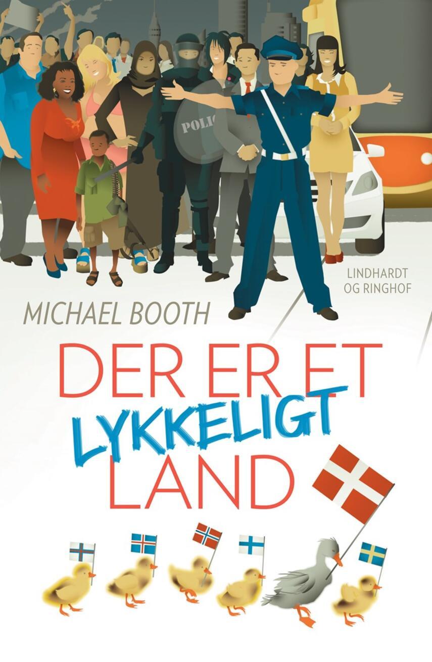 Michael Booth: Der er et lykkeligt land