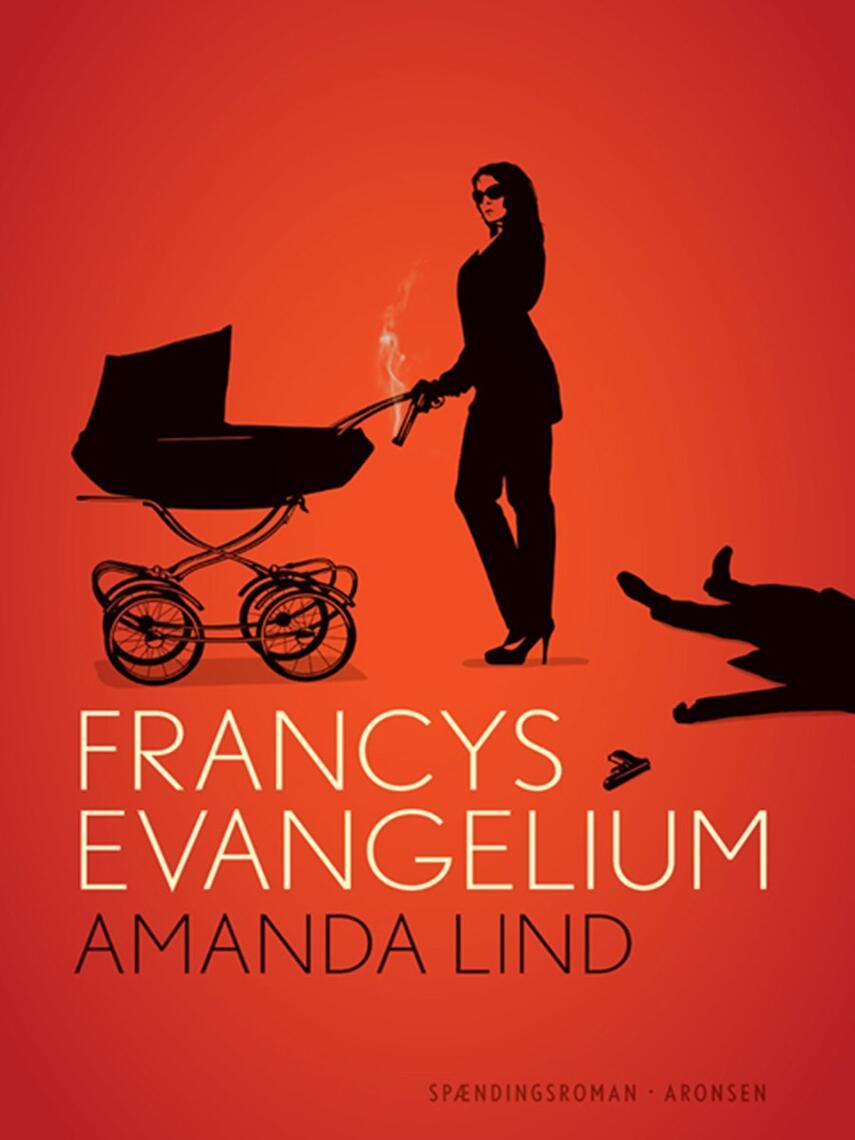 Amanda Lind: Francys evangelium