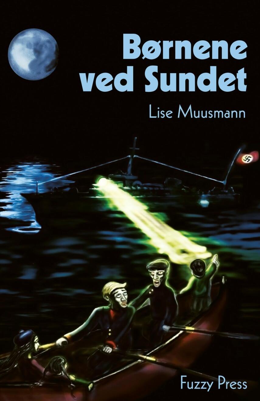 Lise Muusmann: Børnene ved Sundet. 1