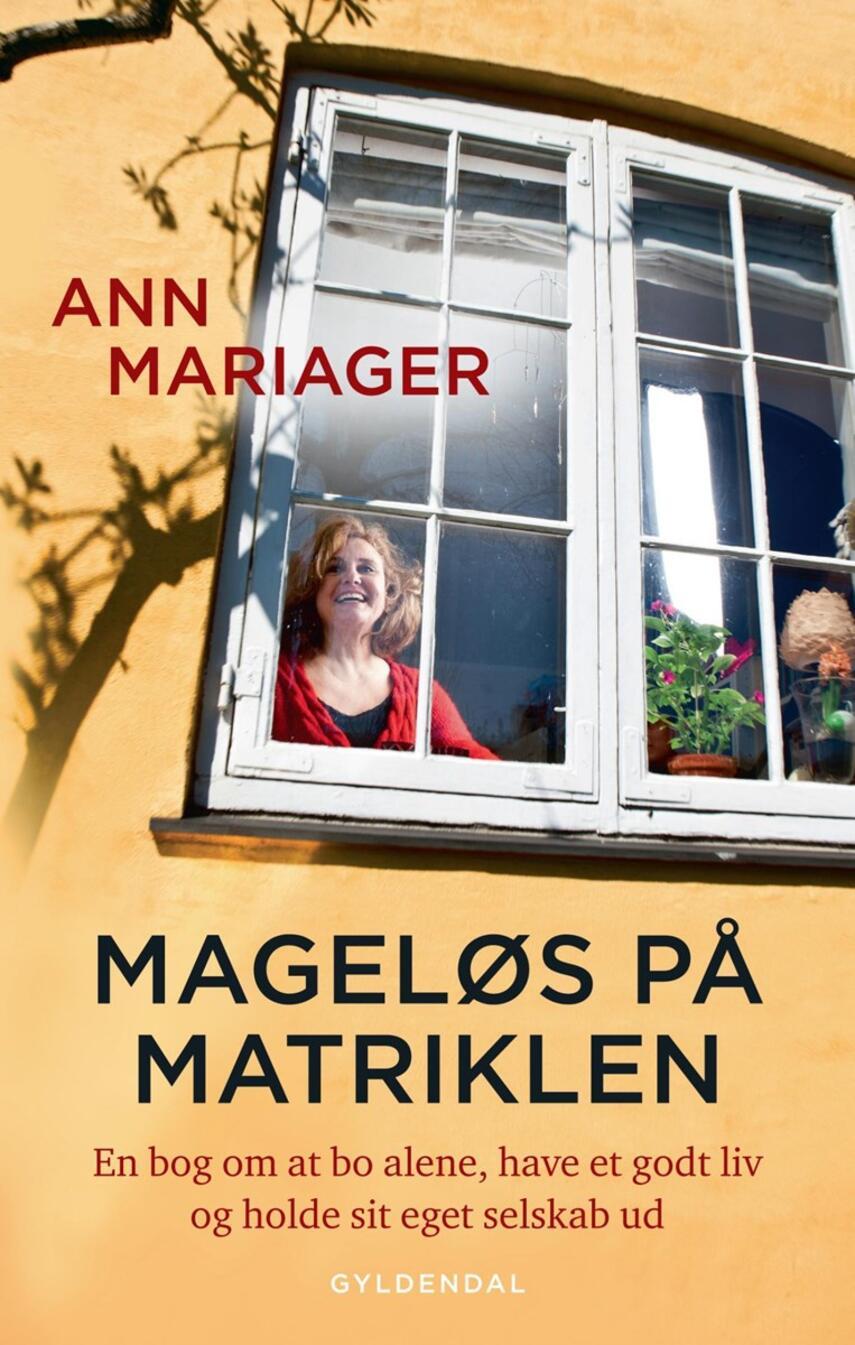 Ann Mariager: Mageløs på matriklen