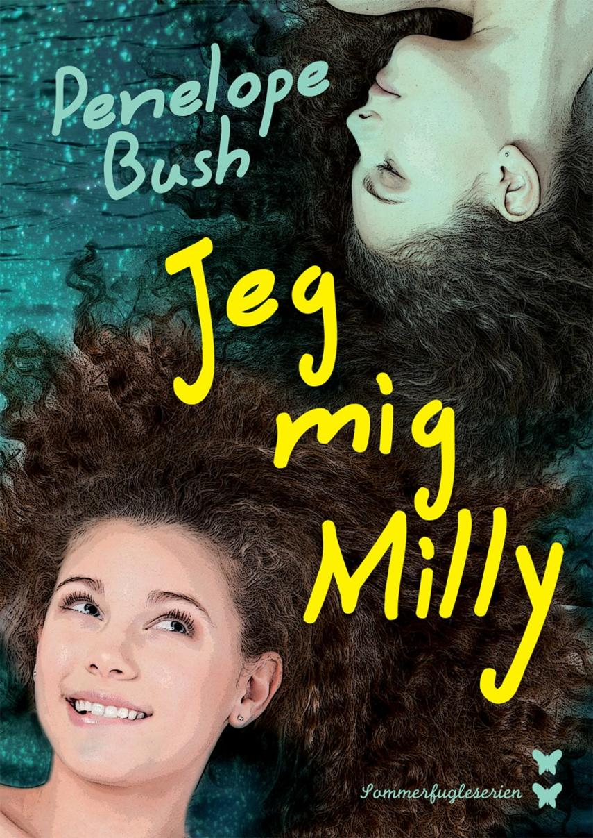 Penelope Bush: Jeg, mig, Milly