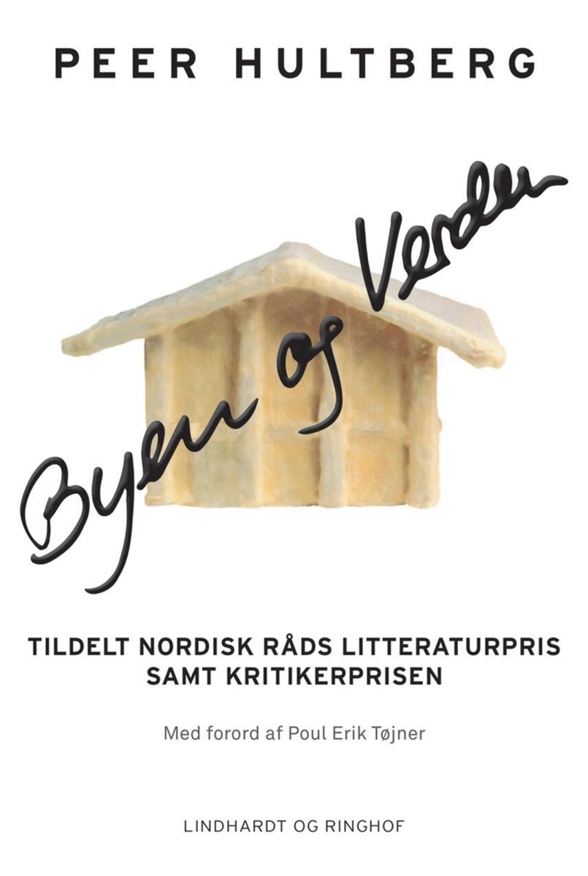 Peer Hultberg: Byen og verden