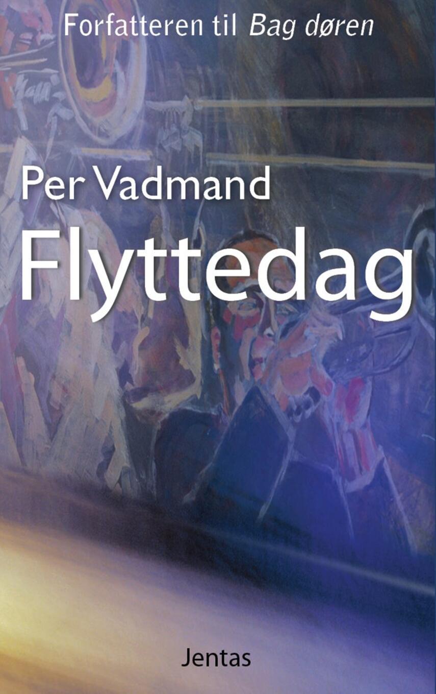 Per Vadmand: Flyttedag