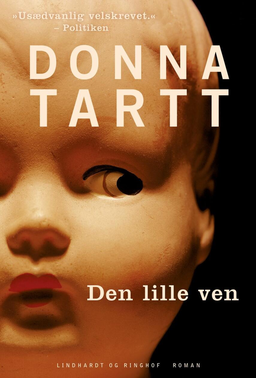 Donna Tartt: Den lille ven